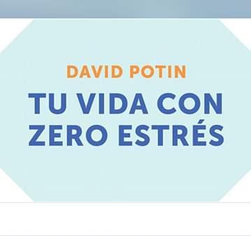 TU VIDA CON ZERO ESTRÉS DAVID POTIN-WEBINAR ONLINE