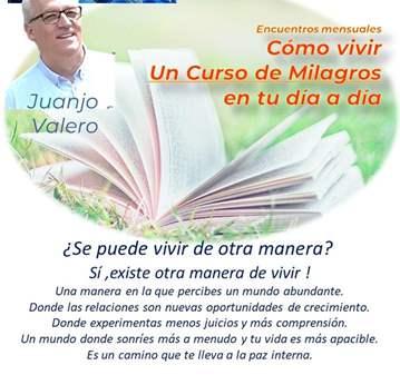CHARLA: CÓMO VIVIR UN CURSO DE MILAGROS EN TU D...