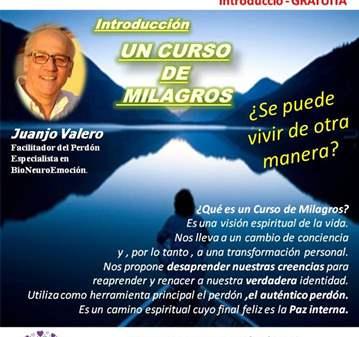 CONFERENCIA: UN CURSO DE MILAGROS :INTRODUCCIÓN