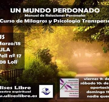 TALLER: UN CURSO DE MILAGROS-  UN MUNDO PERDONADO