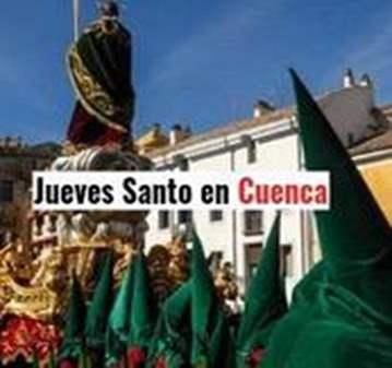 EXCURSIÓN: JUEVES SANTO EN CUENCA