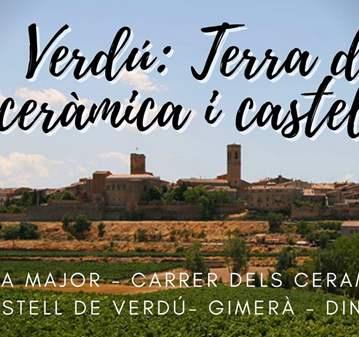SALIDA: VERDÚ: TERRA DE CERAMICA I CASTELLS