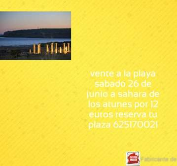 EXCURSIÓN: VIAJE A SAHARA DE LOS ATUNES IDA Y V...