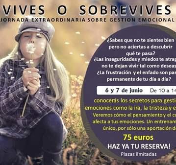 JORNADA: GESTIÓN EMOCIONAL - VIVES O SOBREVIVIES