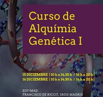 CURSO: ALQUIMIA GENETICA I
