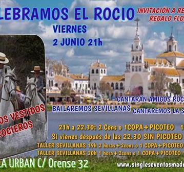 FIESTA: CELEBRA EL ROCIO BAILA SEVILLANAS-INVITAN REBUJITO