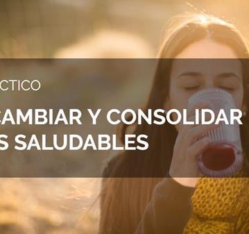 TALLER: CÓMO CAMBIAR Y CONSOLIDAR HÁBITOS SALUDABLES