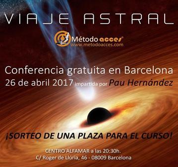 CONFERENCIA VIAJE ASTRAL EN BARCELONA Y SORTEO