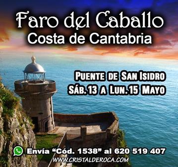 VIAJE: CANTABRIA FARO CABALLO / YA SOMOS 32 - ÚLTIMAS 8