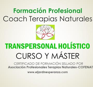 CURSO TERAPIAS NATURALES COACH TRANPERSONAL HOLÍST