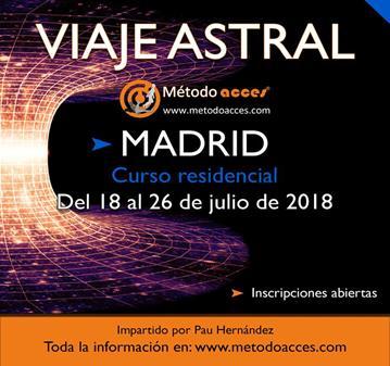 CURSO VIAJE ASTRAL ESPECIAL RESIDENCIAL EN MADRID