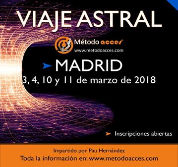 CURSO VIAJE ASTRAL MÉTODO ACCES® MADRID