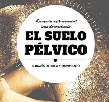 TALLER: CUIDANDO EL SUELO PÉLVICO