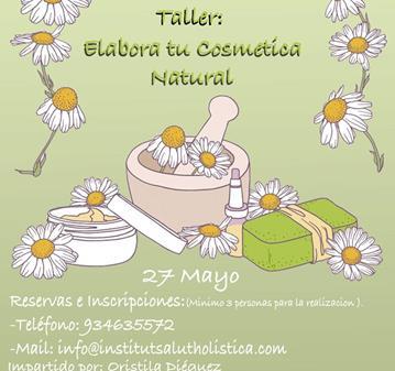 TALLER: ELABORA TU COSMÉTICA NATURAL