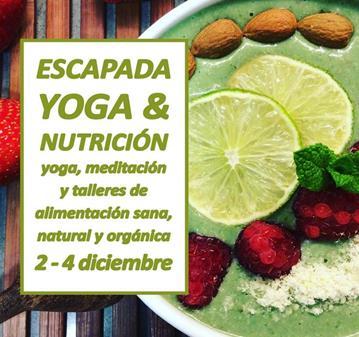 ESCAPADA DE YOGA Y NUTRICIÓN
