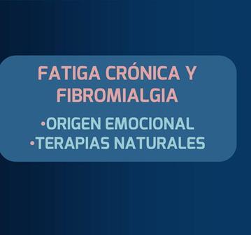CLASE: FIBROMIALGIA & FATIGA CRÓNICA: VISIÓN HOLÍSTICA