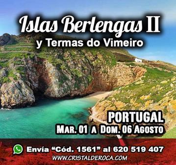 VIAJE: ISLAS BERLENGAS II-TERMAS DO VIMEIRO (YA SOMOS 47)