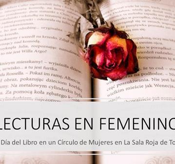 EVENTO: PARA EL DÍA DEL LIBRO: LECTURAS EN FEMENINO