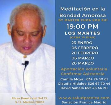 QUEDADA: MEDITACIÓN BONDAD AMOROSA DE MASTER CHOA KOK SUI