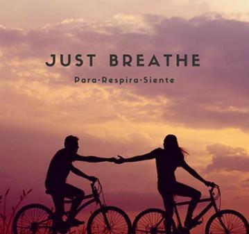 SESIÓN: JUST BREATHE, Y SANA EL ABANDONO