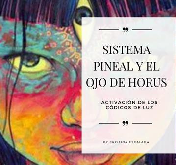 CURSO: ACTIVACIÓN DEL SISTEMA PINEAL Y CÓDIGOS DE LUZ