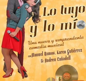 EVENTO: TEATRO    - LO TUYO Y LO MIO - COMEDIA MUSICAL