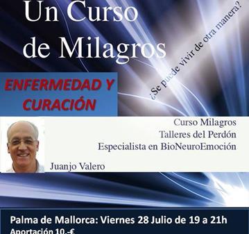 CONFERENCIA: UN CURSO DE MILAGROS-TEMA ENFERMEDAD Y CURACIÓN