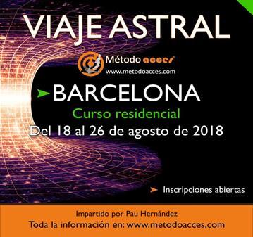 CURSO: VIAJE ASTRAL CURSO ESPECIAL RESIDENCIAL BARCELONA