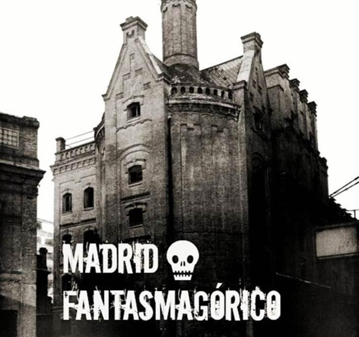MADRID FANTASMAGÓRICO - pic0
