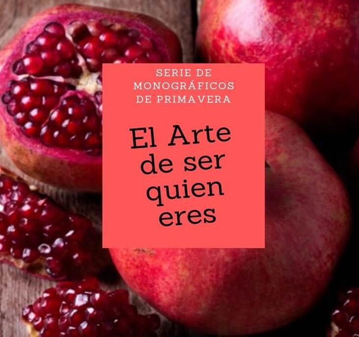 MONOGRÁFICO DE PRIMAVERA:EL ARTE DE SER QUIÉN ERES - pic0